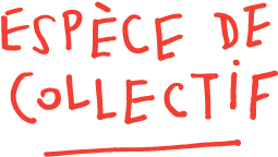 espece-de-collectif